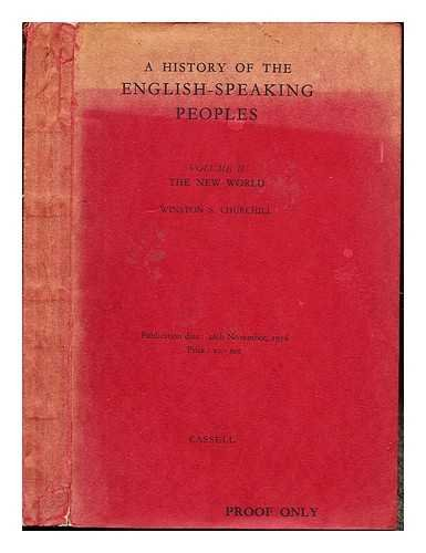 History of the English Speaking Peoples By Winston S. Churchill