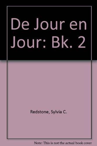 De Jour en Jour By Sylvia C. Redstone