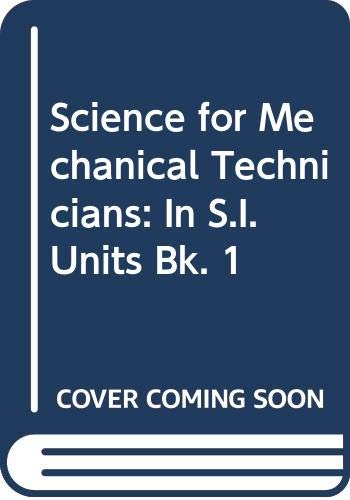 Science for Mechanical Technicians By M.G. Page