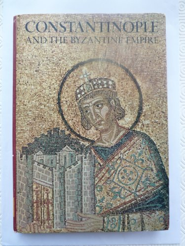 Constantinople and the Byzantine Empire By David Jacobs