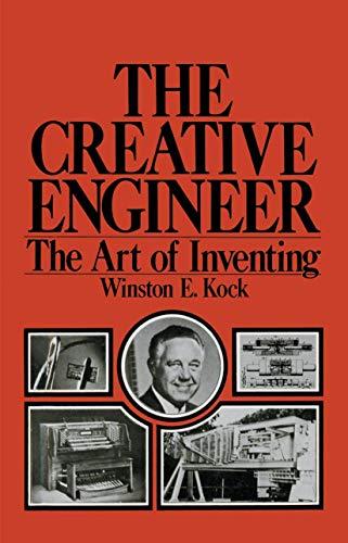 The Creative Engineer By Winston E. Kock