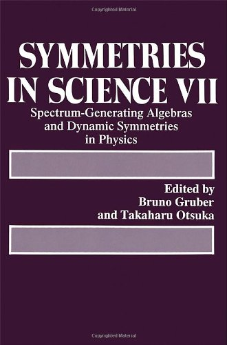 Symmetries in Science 7 By Volume editor Bruno Gruber
