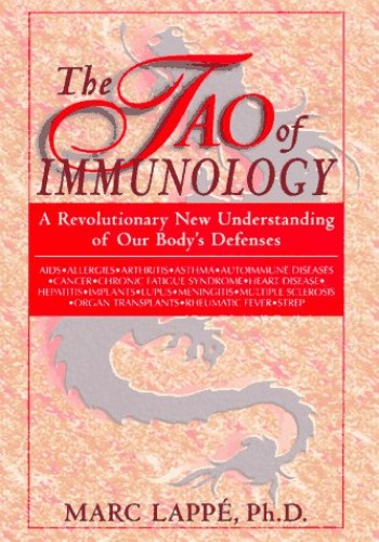 The Tao of Immunology By Marc Lappe