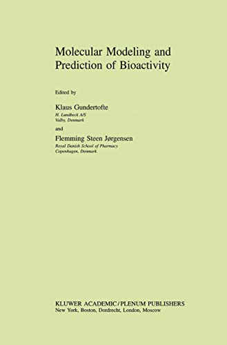 Molecular Modeling and Prediction of Bioactivity by Klaus Gundertofte