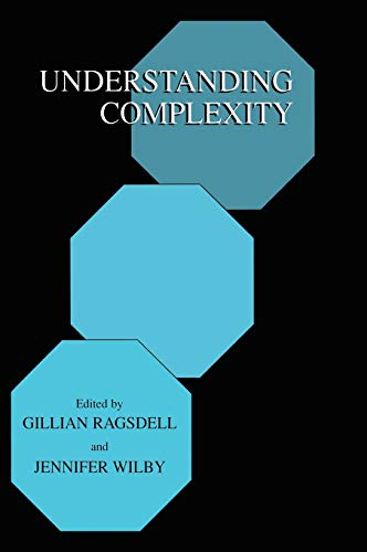 Understanding Complexity by Edited by Gillian Ragsdell