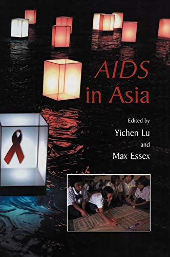 AIDS in Asia By Edited by Yichen Lu