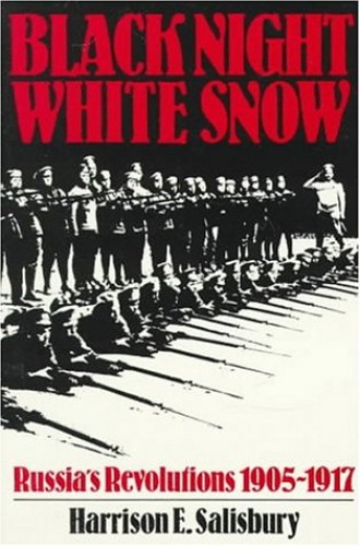 Black Night, White Snow By Harrison E. Salisbury