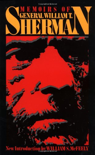 Memoirs By William T. Sherman