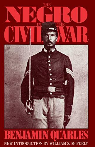 The Negro In The Civil War By Benjamin Quarles