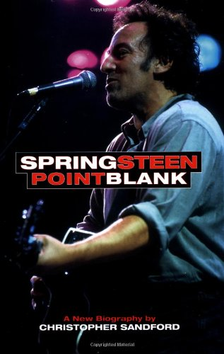 Springsteen: Point Blank By Chris Sandford