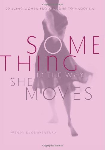 Something in the Way She Moves By Wendy Buonaventura
