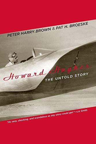 Howard Hughes By Peter Harry Brown