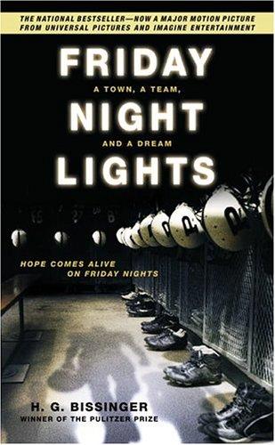 Friday Night Lights By H. G. Bissinger