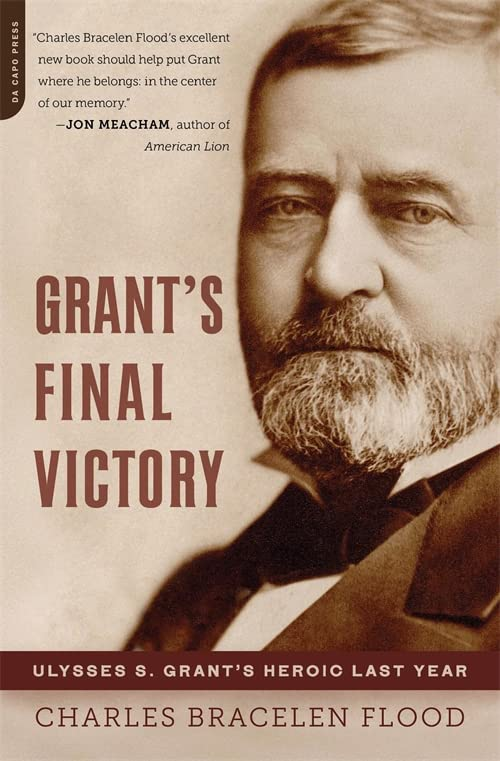 Grant's Final Victory By Charles Flood