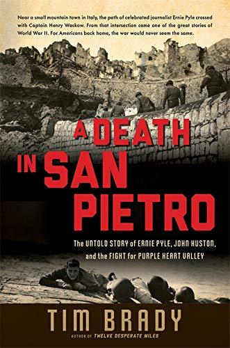 A Death in San Pietro By Tim Brady