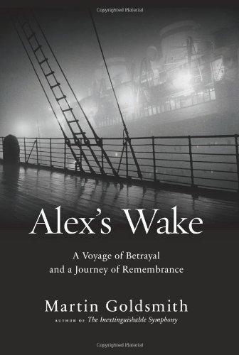 Alex's Wake By Martin Goldsmith