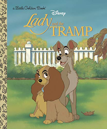 Walt Disney's Lady and the Tramp By Teddy Slater