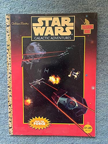 Star Wars: Galactic Adventures (The Colouring Books) By Golden