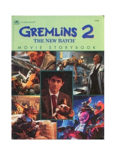 Gremlins 2 the New Batch: Movie Storybook By Michael Teitelbaum