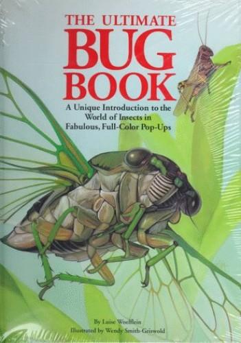 The Ultimate Bug Book By Luise Woelflin