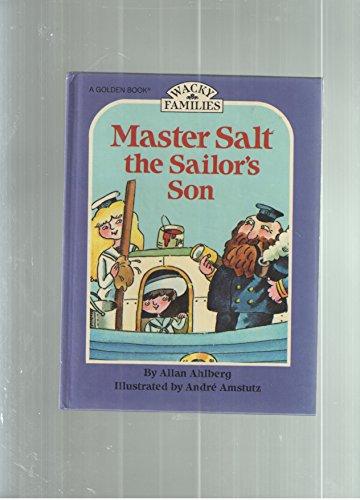 Master Salt the Sailor's Son By Allan Ahlberg, Etc