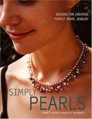 Simply Pearls By Nancy Alden