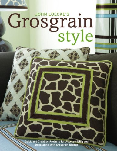John Loecke's Grosgrain Style By John Loecke