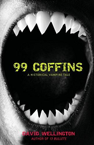 99 Coffins (Laura Caxton Vampire) By David Wellington