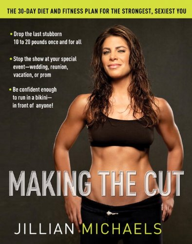 Making the Cut By Jillian Michaels