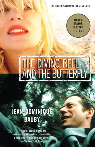 The Diving Bell and the Butterfly: A Memoir of Life in Death (Vintage International) By Jean-Dominique Bauby