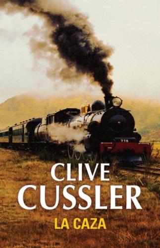 La Caza By Clive Cussler