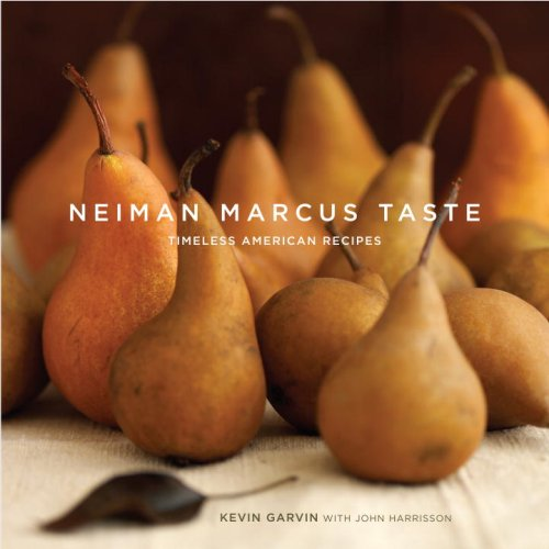 Neiman Marcus Taste By Kevin Garvin