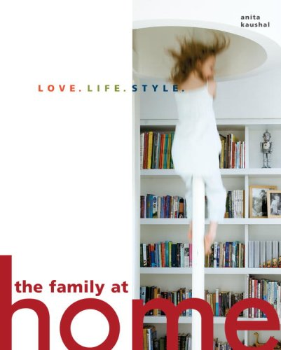 The Family at Home By Anita Kaushal