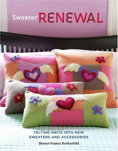 Sweater Renewal By Sharon Franco Rothschild