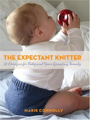The Expectant Knitter By Marie Connolly