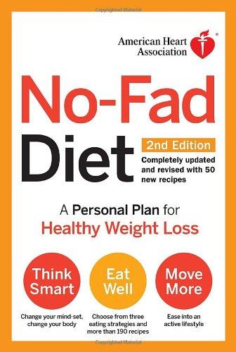American Heart Association No-Fad Diet By Created by American Heart Association
