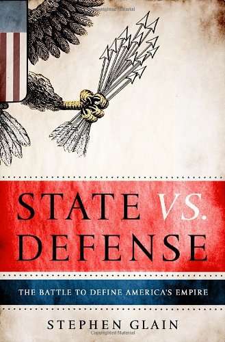 State vs Defence By Stephen Glain