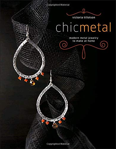 Chic Metal By Victoria Tillotson