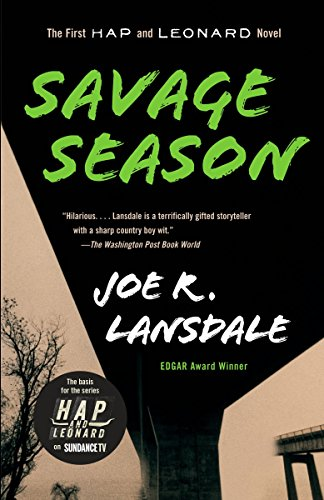 Savage Season By Joe R Lansdale
