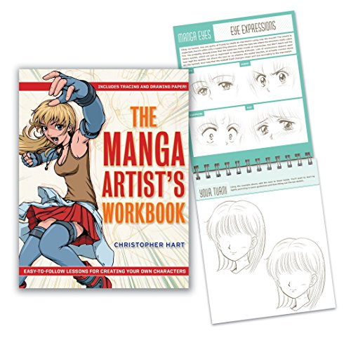 The Manga Artist's Workbook: Easy-To-Follow Lessons for Creating Your Own Characters By Christopher Hart