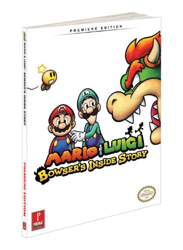 Mario and Luigi: Bowser's Inside Story By Catherine Browne