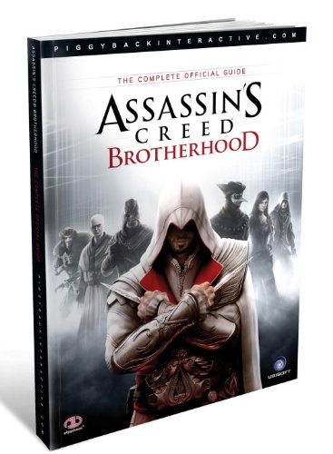 Assassins Creed Brotherhood Complete Official Guide, US Edition By Piggyback