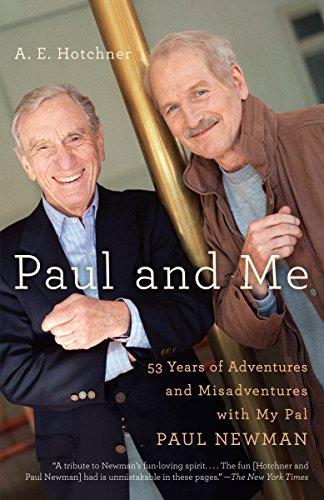 Paul and Me von A E Hotchner