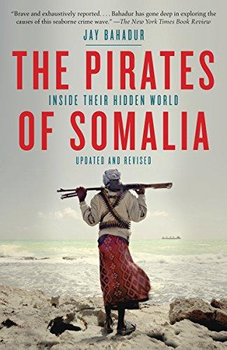 The Pirates of Somalia von Jay Bahadur