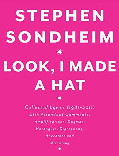 Look, I Made a Hat By Stephen Sondheim