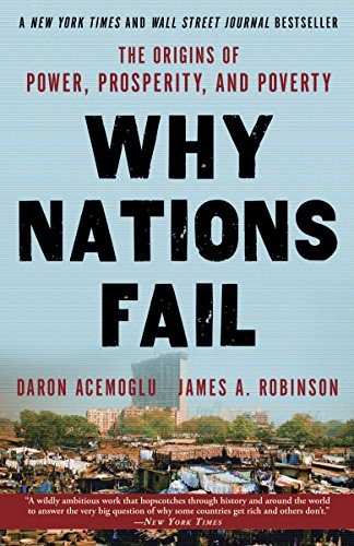 Why Nations Fail By Professor Daron Acemoglu (Massachusetts Institute of Technology)