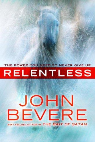 Relentless PB By John Bevere
