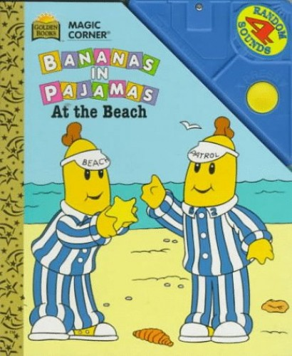 Bananas in Pajamas: At the Beach : Sound Book (Magic Corner Books) By Michael Caughill