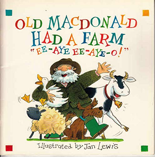 Old Macdonald Had a Farm by Jan Lewis
