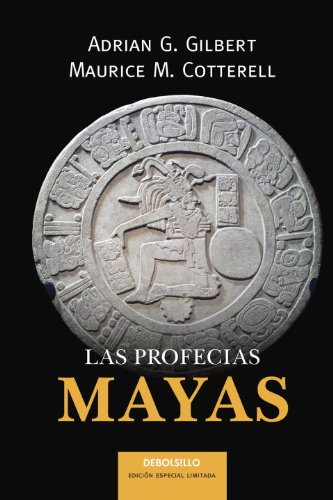 Las Profecias Mayas By Maurice M Cotterell